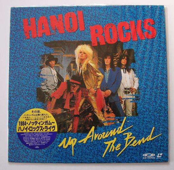 Hanoi Rocks - Up Around The Bend