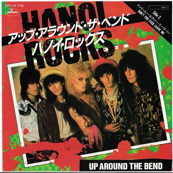 Hanoi Rocks Up+Around+The+Bend 7''