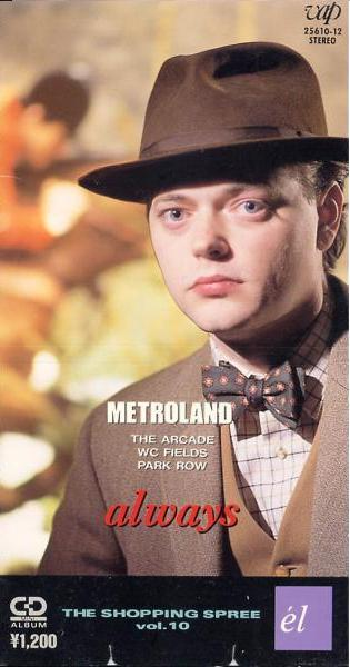 Metroland - Always