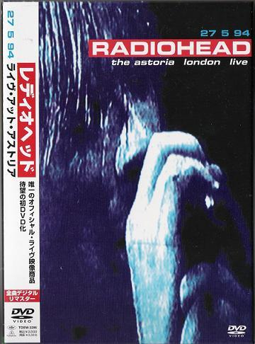 Radiohead - The Astoria London Live