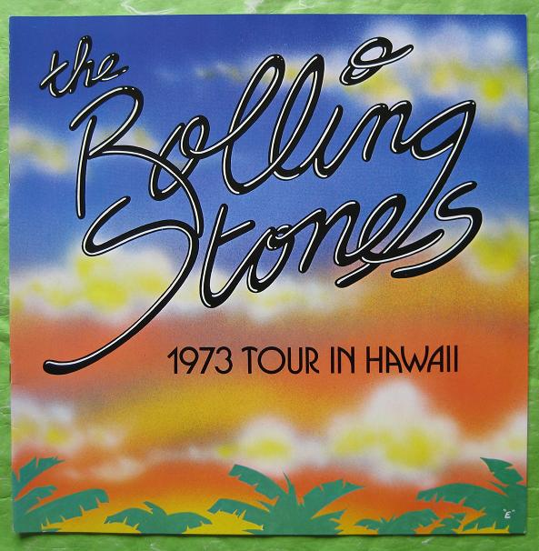 Rolling Stones - 1973 Tour In Hawaii