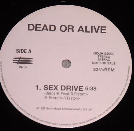 Sex Drive / Rebel Rebel - Dead Or Alive